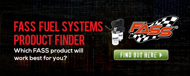 FASS Fuel Systems product finder. Which FASS product will work best for you? Find out here!